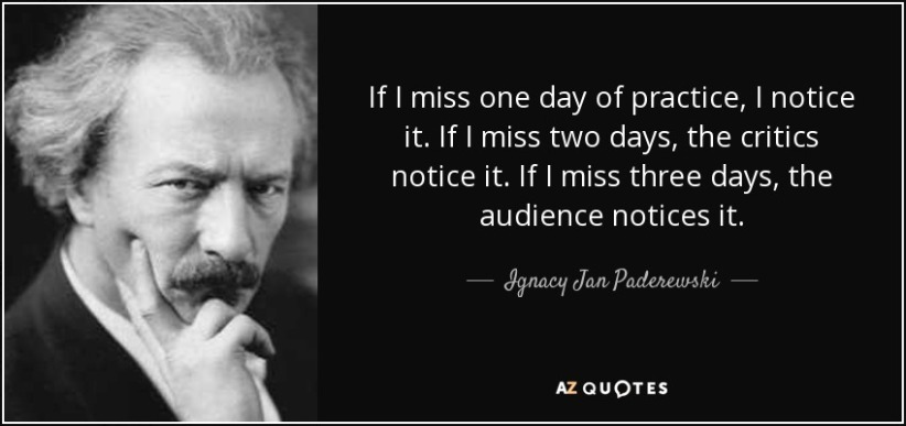 quote-if-i-miss-one-day-of-practice-i-notice-it-if-i-miss-two-days-the-critics-notice-it-if-ignacy-jan-paderewski-58-58-01